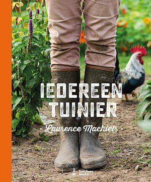 Iedereen tuinier_LAURENCE MACHIELS-www.fencetuinmagazine.be